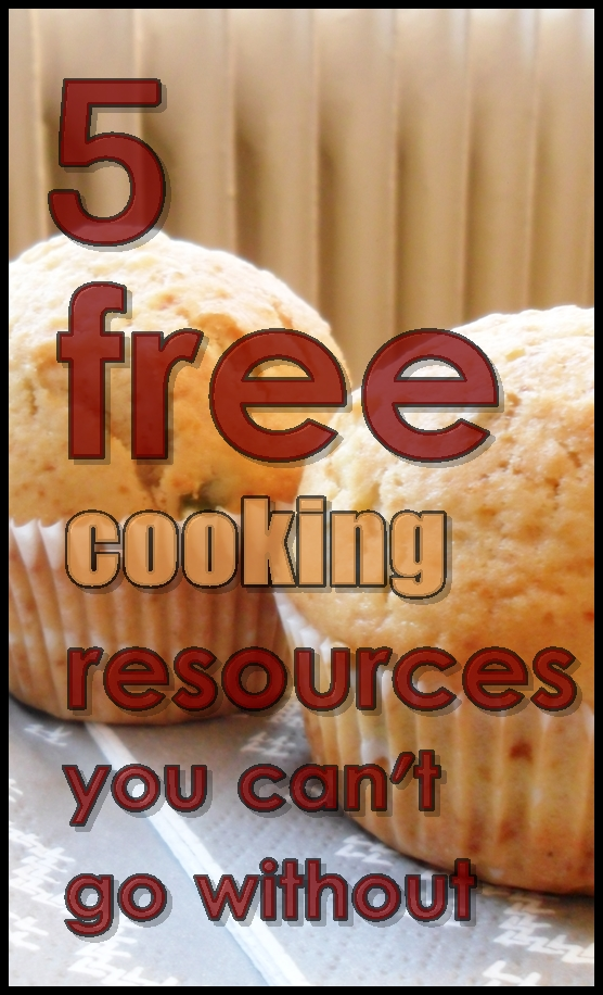 5 Free Cooking Resources You Just Can't GoWithout